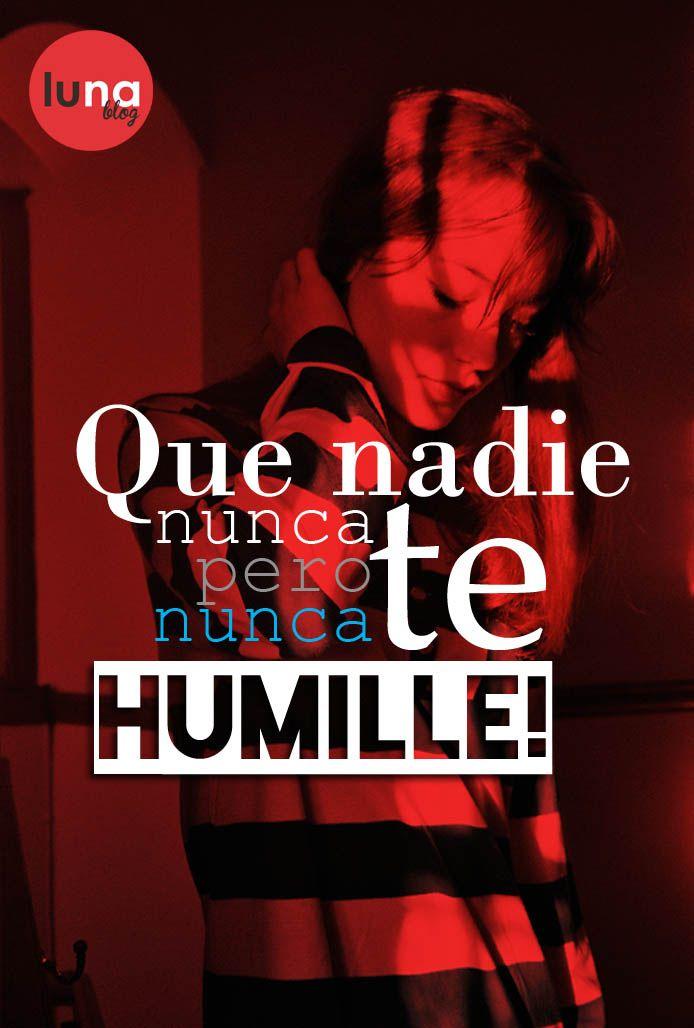 #Frases #Reflexiones #Mujeres #Humillaciones