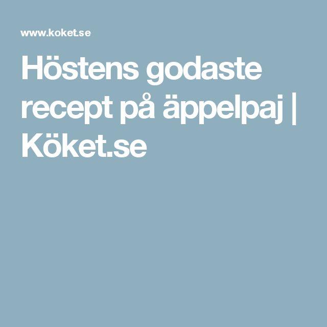 Höstens godaste recept på äppelpaj | Köket.se