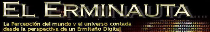 El Erminauta - Una visión del universo desde mi cueva digital.