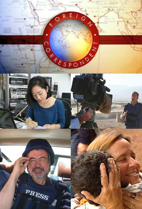 Watch Foreign Correspondent Full Episode HD Streaming Online Free  #ForeignCorrespondent #tvshow #tvseries (Australia's leading international affairs program featuring fascinating, in-depth stories from the ABC's unrivalled network of foreign correspondents.) #tv76914