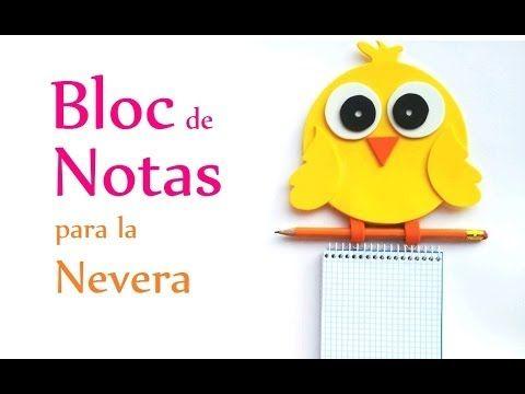 Manualidades: BLOC de NOTAS para la NEVERA - pollito de goma eva / foamy fomi - YouTube
