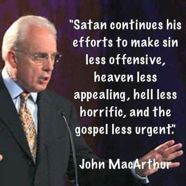 John MacArthur quote...it's true!