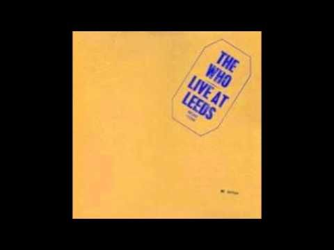 """""""My Generation"""" (Pete Townshend) by The Who (live), from the 1970 album Live at Leeds"""