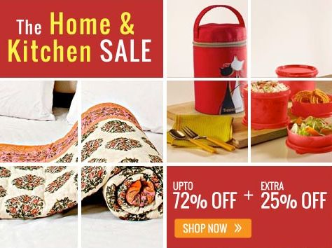 Exclusive Offer: Upto 72% OFF + Extra 25% OFF On Home & Kitchen Products