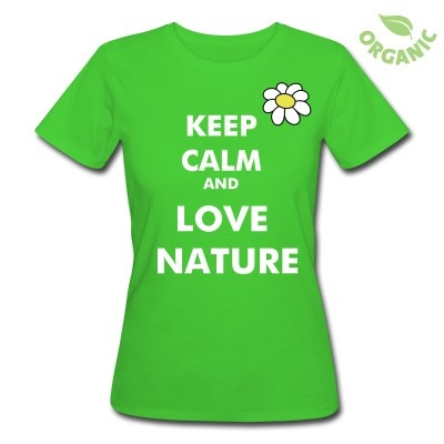 "T-shirt donna personalizzata ""Keep Calm and Love Nature"""