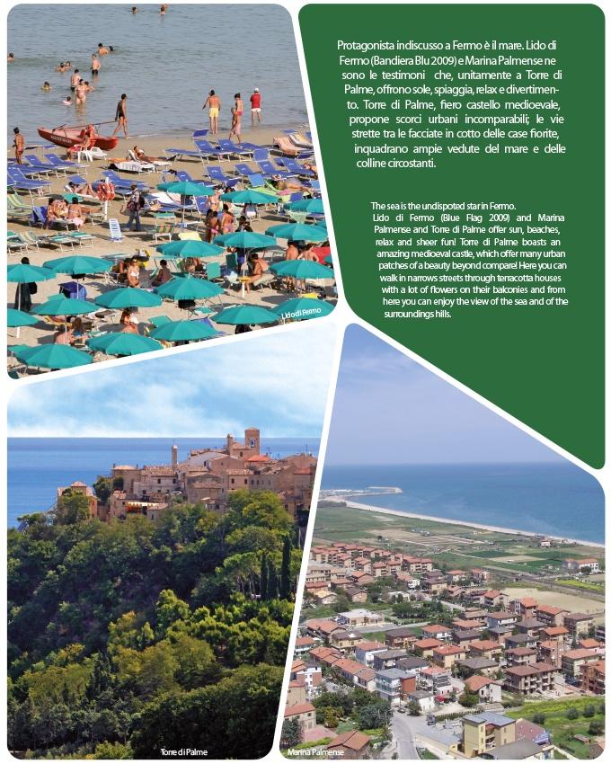 Protagonista indiscusso a Fermo è il mare. Lido di Fermo (Bandiera Blu 2009) e Marina Palmense ne sono le testimoni che, unitamente a Torre di Palme, offrono sole, spiaggia, relax e divertimento.    The sea is the undispoted star in Fermo.  Lido di Fermo (Blue Flag 2009) and Marina Palmense and Torre di Palme offer sun, beaches, relax and sheer fun!    www.vacanzefermane.it  #VacanzeFermane
