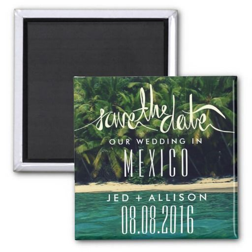 Mexico Beach Wedding Save the Date Magnet SOLD, thank you to the customer in Australia