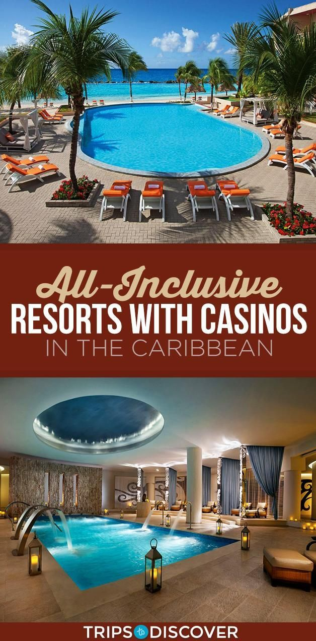 8 All Inclusive Resorts With Casinos To Try Your Luck All Inclusive Resorts All Inclusive Carribean Resorts Inclusive Resorts