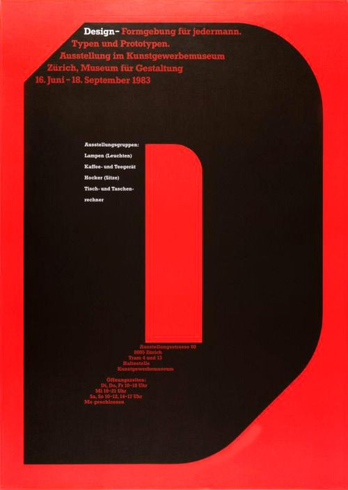 """""""Design for Everyone""""  1983 """"Formgebung für Jedermann"""" Offset lithograph,1983. By Swissdesigner Jörg Hamburger (b. 1935). Jörg apparently worked underJosefMüller-Brockman,leadinglight of the 'Swiss Style'. In English it reads: """"Types and prototypes.Exhibition at the museum of arts and crafts."""