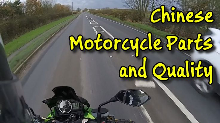 Chinese Motorcycle Parts and Quality