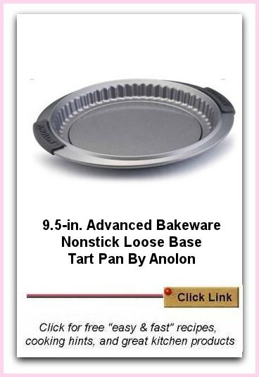 Nonstick Tart Pan For Easy Recipes. I like this because of the rolled edges so you don't cut yourself on the sharp lip and the base is removable too.