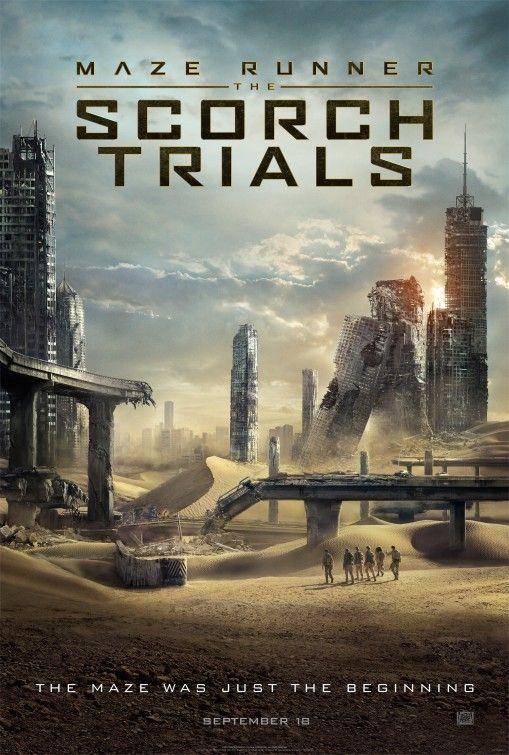 Maze Runner: The Scorch Trials - PG 13 - September 18, 2015 - Director: Wes Ball - Writers: T.S. Nowlin, James Dashner - Stars: Dylan O'Brien, Kaya Scodelario, Thomas Brodie-Sangster - After having escaped the Maze, the Gladers now face a new set of challenges on the open roads of a desolate landscape filled with unimaginable obstacles. - ACTION / SCI-FI / THRILLER