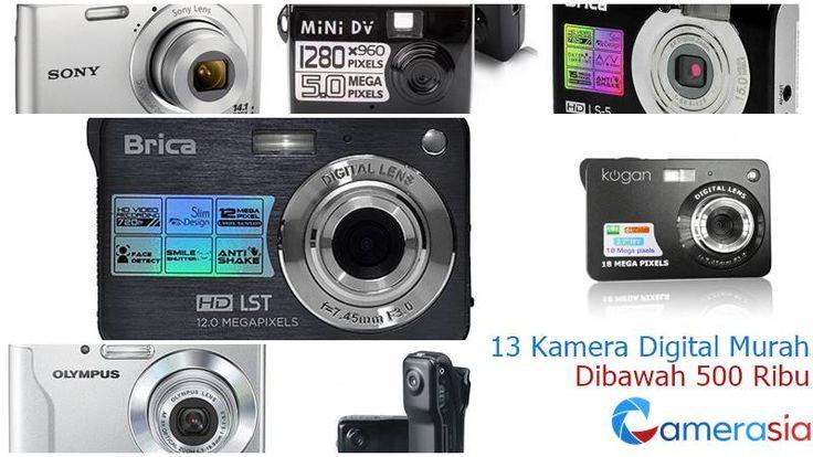 13 Harga Kamera Digital Murah Dibawah 500 Ribu