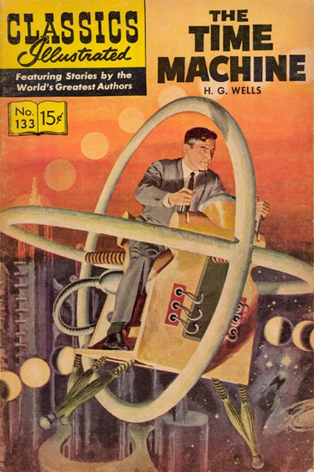 Classics Illustrated / The Time Machine - Cover