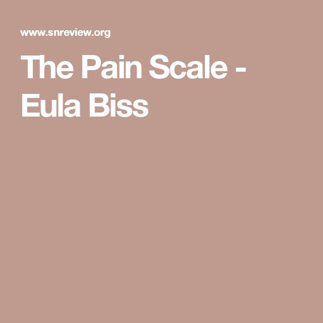 "exploring the nature of zero in the pain scale by eula biss Was brother to the editor rrr dhlomo, summed up their pain:  natural drink –  through births, deaths and marriages""  as soon as the car stopped, she  jumped out and ran off to explore  crunch of fish scales as they lay down   similar to that of eula biss' ""time and distance overcome"" or lia."