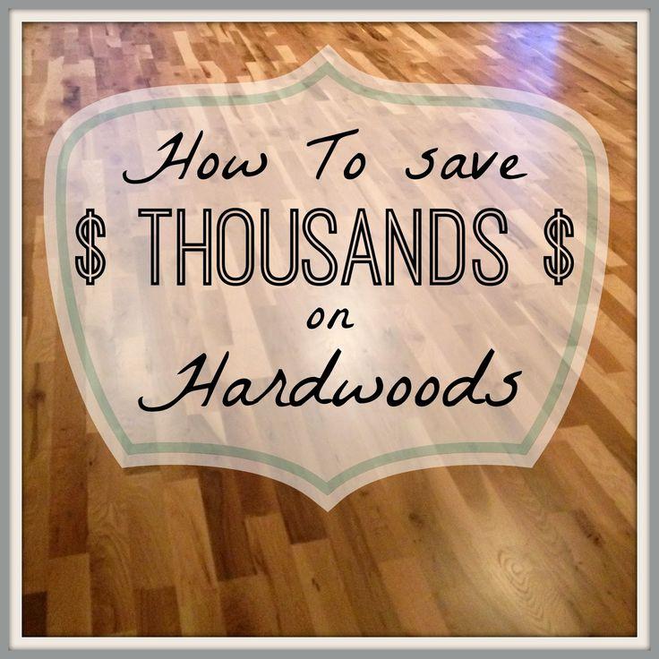 Great Tutorial and tricks on saving Big on Hardwood Flooring {Noting Grace}