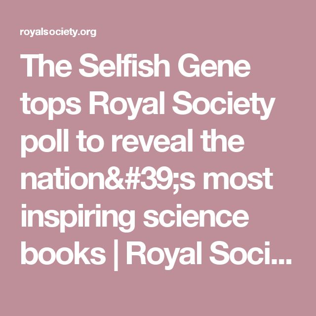 The Selfish Gene tops Royal Society poll to reveal the nation's most inspiring science books | Royal Society