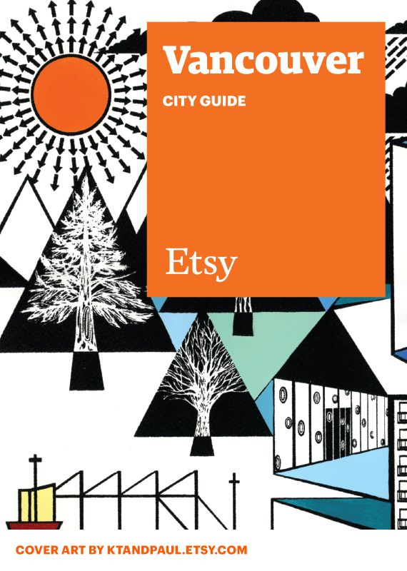 Discover unique items from Etsy designers in a boutique near you — plus inspiring cafes, bars, and more — with this handy guide. #etsy #cityguide #vancouver