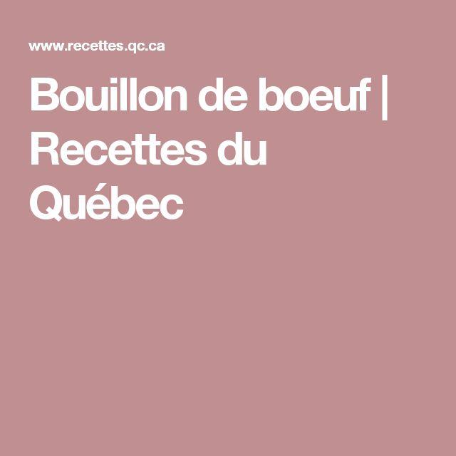 Bouillon de boeuf | Recettes du Québec