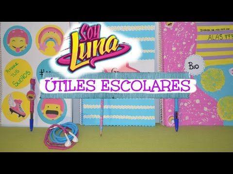 COMO HACER ÚTILES ESCOLARES DE SOY LUNA- PARTE 2 - YouTube