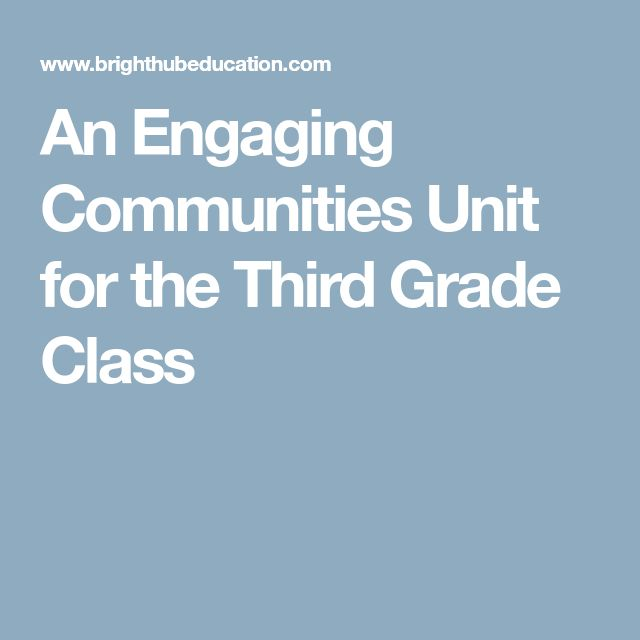 An Engaging Communities Unit for the Third Grade Class