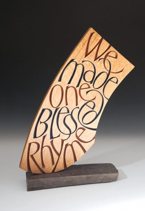 Blessed Rhyme by Martin Wenham. 45.5 x 28 x 7 cm. Oak, acrylic and slate. Text from a poem by George Mackay Brown