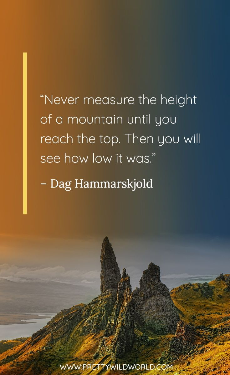 Best Mountain Quotes The 50 Quotes About Mountains And Clouds Mountain Quotes Nature Instagram Captions Mountain Quotes