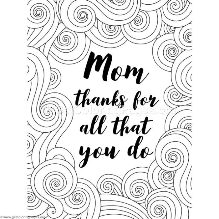Free Downloads Mom Thanks For All That You Do Coloring Pages Coloring Coloringbook Coloringpages Moth Mom Coloring Pages Coloring Pages Coloring Book Pages