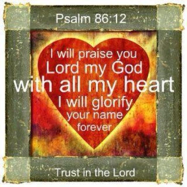 Psalm 86: 12: