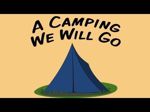 A Camping We Will Go | movement song for children - YouTube