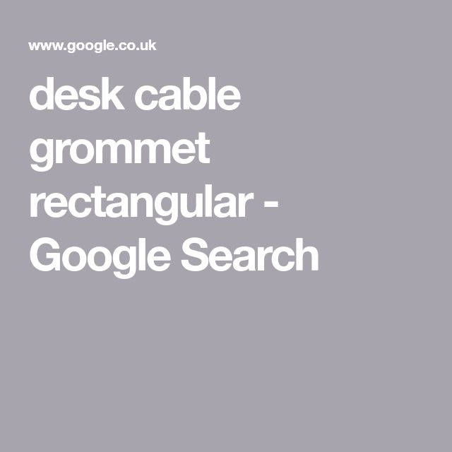 desk cable grommet rectangular - Google Search