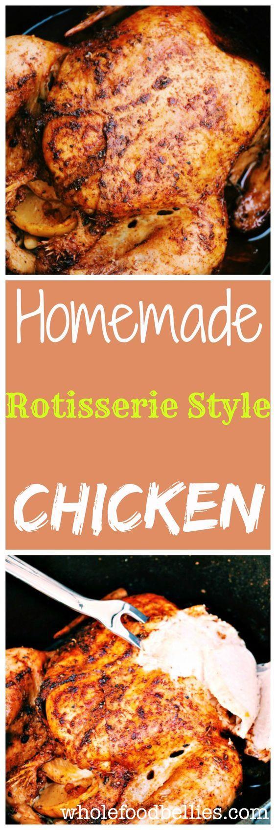 Homemade Rotisserie Style Chicken Recipe - (wholefoodbellies)