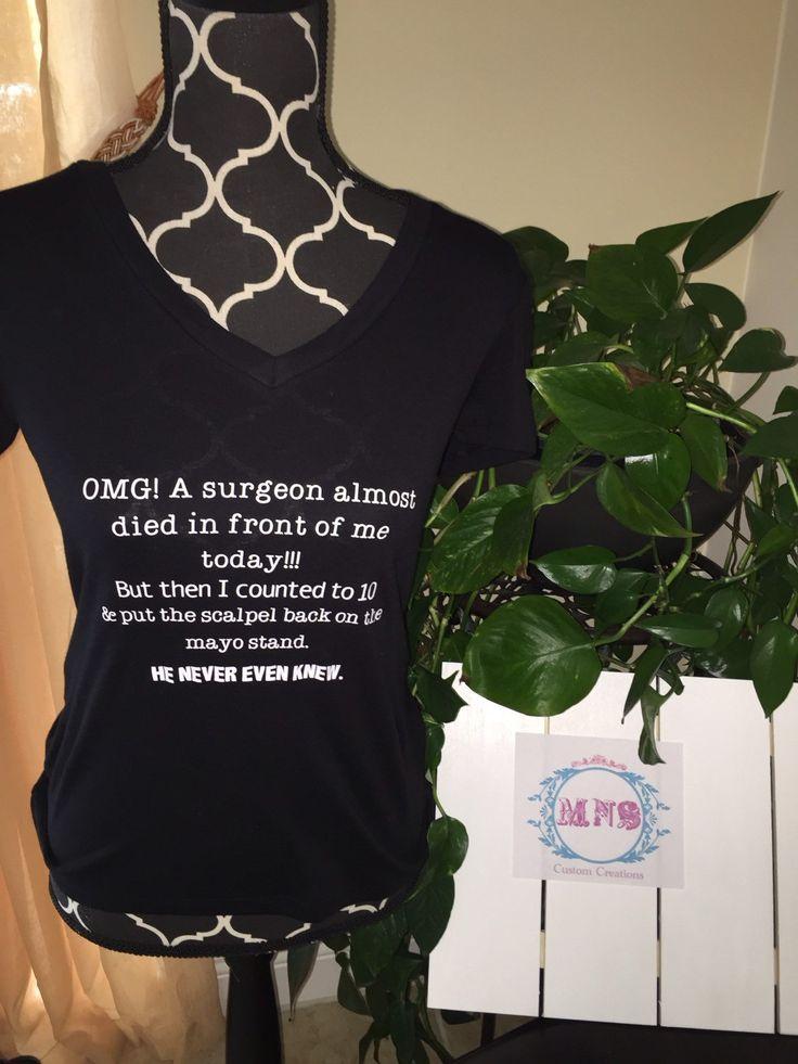 A personal favorite from my Etsy shop https://www.etsy.com/listing/238461573/nurse-shirt-funny-nurse-shirt