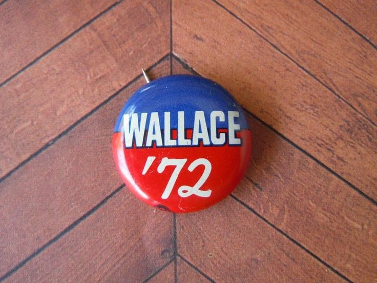 """1"""" Wallace 1972 Election Campaign Pin Pinback Button Political Badge"""