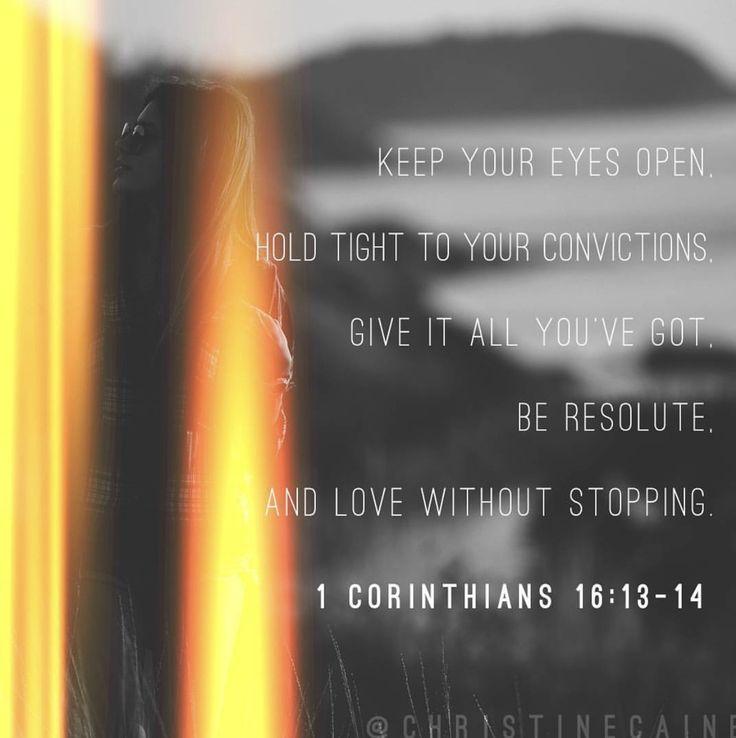 Christine Caine. Convictions.  1 Corinthians 16:13-14