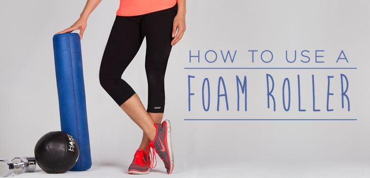 How To Use a Foam Roller For Your Recovery | Move Nourish Believe