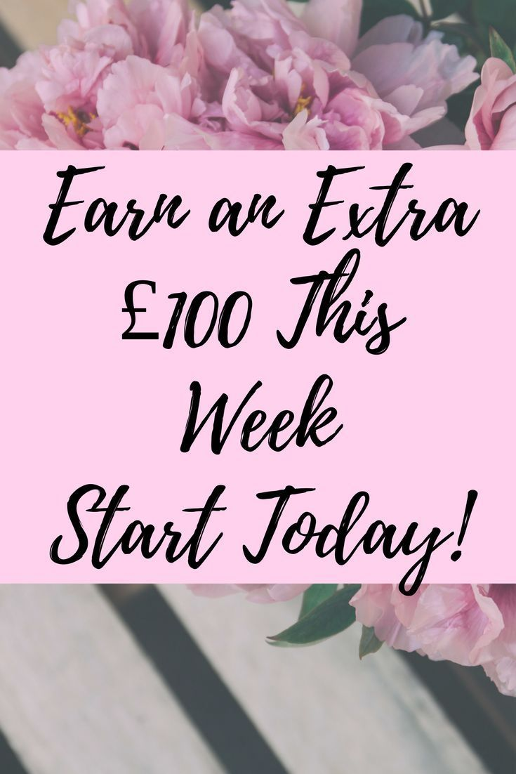 Make an Extra £100 This Week – Earn Money Online