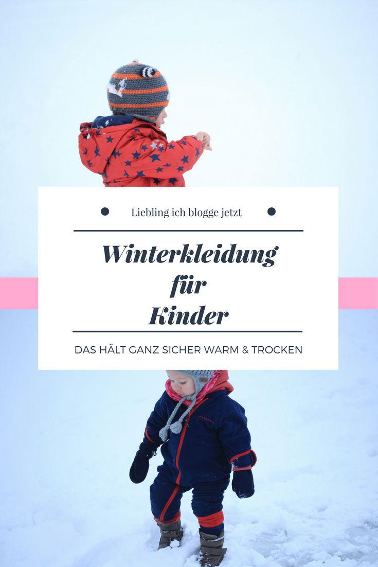 Die richtige Kleidung für Kinder im Winter - warm, bequem und trocken.