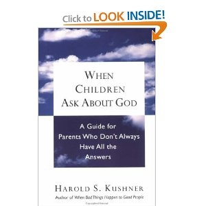 """Lovely treatment of children's questions by the author of """"When Bad Things Happen to Good People"""""""