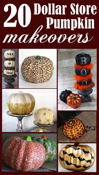 20 Makeovers of Dollar Tree Styrofoam Pumpkins.  Ideas for the Thanksgiving…