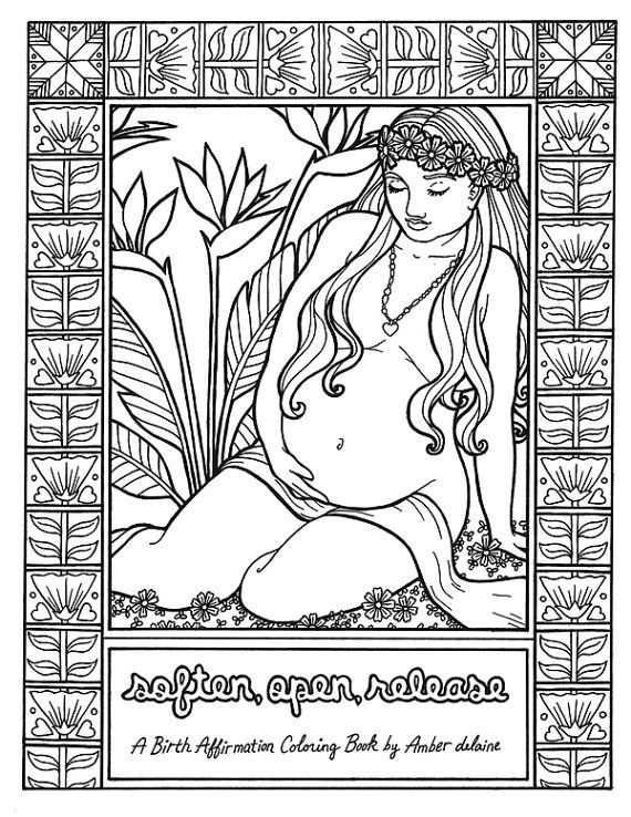 Soften, Open, Release is an adult coloring book of eleven inspirational birth affirmations with illustrations. Color them during pregnancy to relax