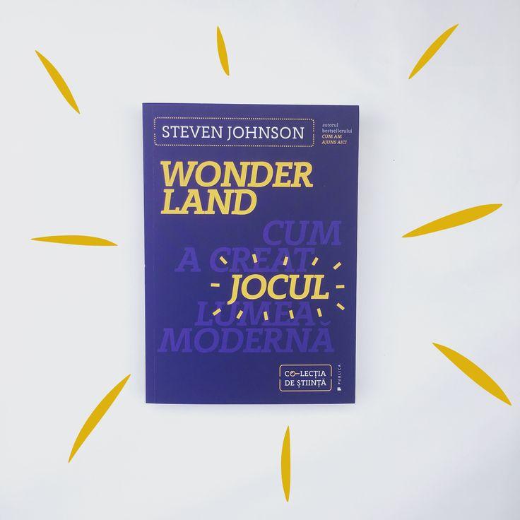 Wonderland, prima carte din Co-lecția de știință, e ca o plimbare printr-un bazar excentric, dar familiar. Istoria văzută prin lupa lui Steven Johnson este un #mustread!