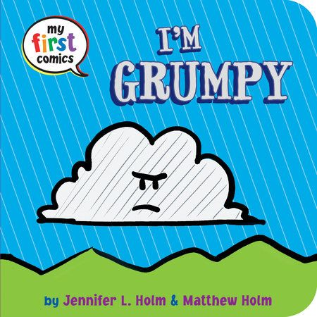You can start teaching children about their feelings at a very young age. I'm Grumpy is a great book to start with!