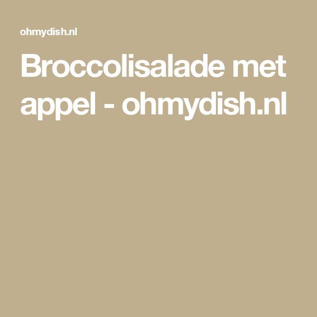 Broccolisalade met appel - ohmydish.nl