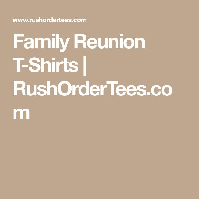 The 25+ best Family reunion shirts ideas on Pinterest 3 best - family reunion templates
