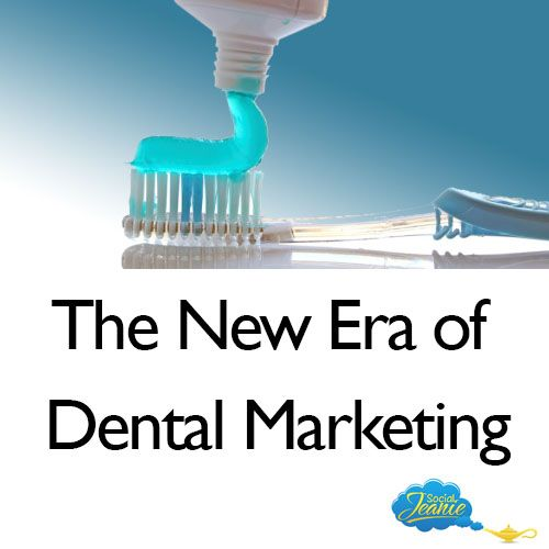 The New Era of Dental Marketing a blog by Jean Lanoue, The Social Jeanie.