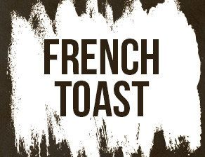 I got French Toast! What Should Your Nightclub Name Be?