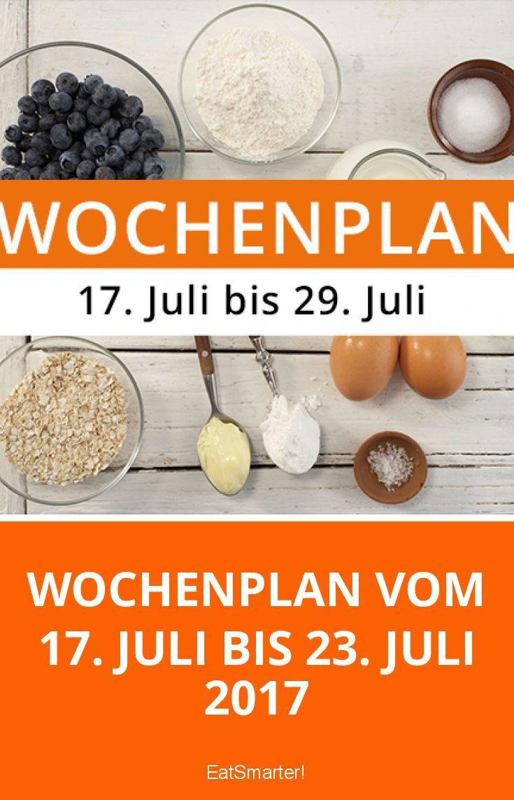 Wochenplan vom 17. Juli bis 23. Juli 2017 | 7 Tage gesund essen