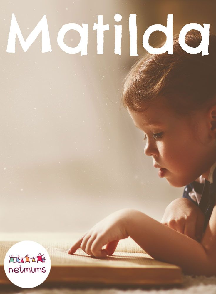 Roald Dhal's Matilda.What better place to find your little ones name than in a much-loved children's book? You'll find a few classics, plus lots of unusual names given to characters, in this selection of popular children's literature.