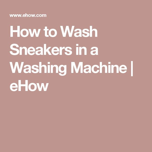 How to Wash Sneakers in a Washing Machine | eHow
